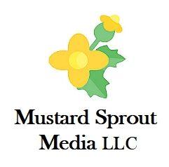 Mustard Sprout Media LLC.